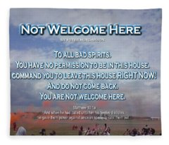 Not Welcome Here Fleece Blanket