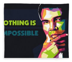 Nothing Is Impossible Fleece Blanket