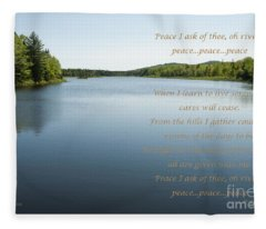 Peace I Ask Of Thee Oh River Fleece Blanket
