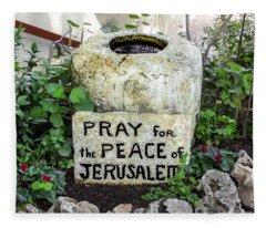 Pray For The Peace Of Jerusalem Fleece Blanket