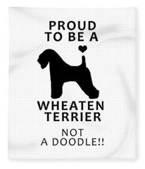 Proud To Be A Wheaten Fleece Blanket