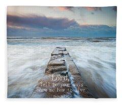 Psalm 25 4 Fleece Blanket