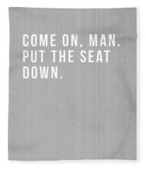 Put The Seat Down- Art By Linda Woods Fleece Blanket