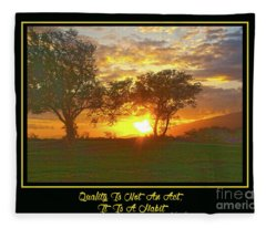 Quality Is Not An Act, It Is A Habit Fleece Blanket