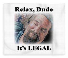 Relax, Dude Fleece Blanket