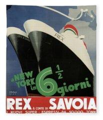 Rex, Conte Di Savoia - Italian Ocean Liners To New York - Vintage Travel Advertising Posters Fleece Blanket