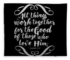 Romans 8 28 Scripture Verses Bible Art Fleece Blanket