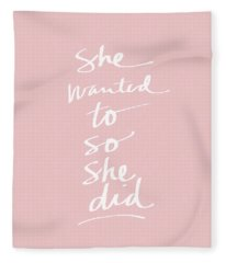 She Wanted To So She Did Pink- Art By Linda Woods Fleece Blanket