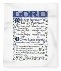 St Francis Prayer   Lord Make Me An Instrument Of Your Peace Fleece Blanket