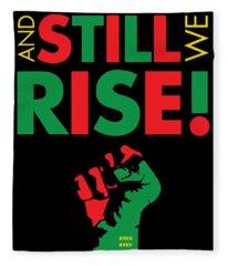 Still We Rise Fleece Blanket