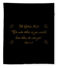 The Golden Rule Do Unto Others On Black Fleece Blanket