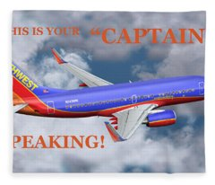 This Is Your Captain Speaking Southwest Airlines Fleece Blanket