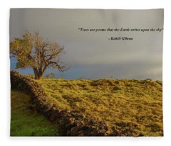 Trees Are The Poem That The Earth Writes Upon The Sky Fleece Blanket