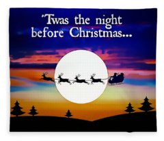 Twas The Night Before Christmas Fleece Blanket