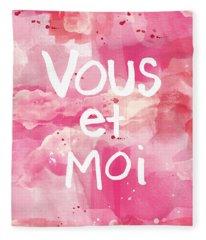 Vous Et Moi Fleece Blanket