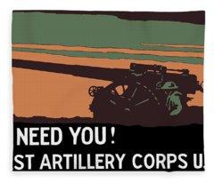 We Need You - Coast Artillery Corps Usa Fleece Blanket