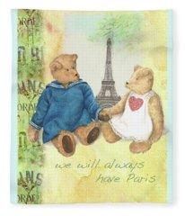 We Will Always Have Paris Whimsical Bears Fleece Blanket