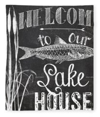 Welcome To Our Lake House Sign Fleece Blanket