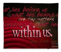 What Lies Within Us Fleece Blanket