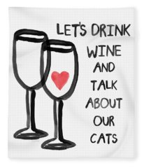 Wine And Cats- Art By Linda Woods Fleece Blanket