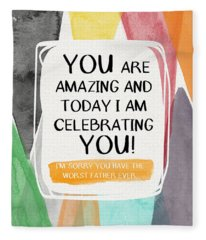 Worst Father Ever- Greeting Card Art By Linda Woods Fleece Blanket