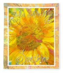 You Are My Sunshine 2 Fleece Blanket