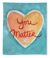 You Matter Love Fleece Blanket