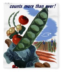 Your Victory Garden Counts More Than Ever Fleece Blanket
