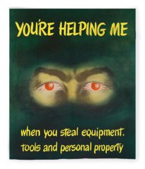 You're Helping Me When You Steal Equipment Fleece Blanket