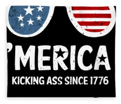 4th Of July Merica Kicking Ass Since Patriotic Usa Patriotic Fleece Blanket
