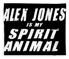 Alex Jones Spirit Animal Infowars Funny Conspiracy Theory Patriotic Fleece Blanket
