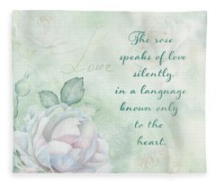 The Rose Speaks Of Love Fleece Blanket