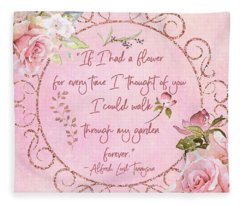 If I Had A Flower Love Artwork Fleece Blanket