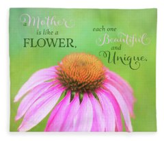 A Mother Is Lke A Flower Fleece Blanket