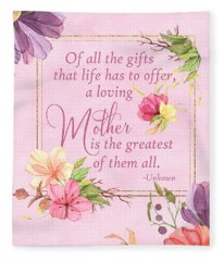 Mother Is The Greatest Gift Fleece Blanket