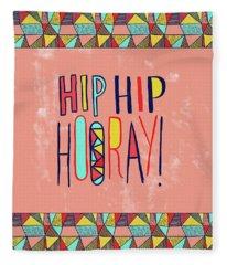 Hip Hip Hooray Fleece Blanket
