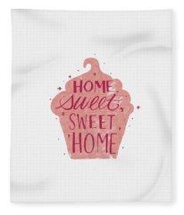 Home Sweet Sweet Home Cupcake Art Fleece Blanket