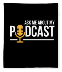 Ask Me About My Podcast Cute Podcasters Fleece Blanket