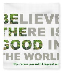 Be The Good Fleece Blanket