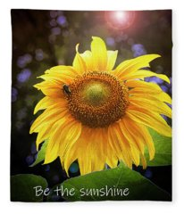 Be The Sunshine  Fleece Blanket