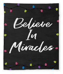 Believe In Miracles 2-art By Linda Woods Fleece Blanket