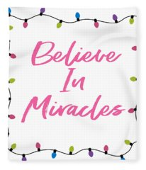 Believe In Miracles Pink- Art By Linda Woods Fleece Blanket