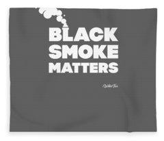Black Smoke Matters Funny Trucker Diesel Semi-truck Tshirt Fleece Blanket
