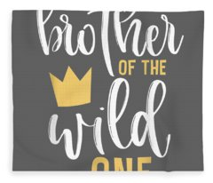 Brother Of The Wild One Shirt 1st Birthday First Thing Tee Fleece Blanket