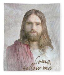 Come Follow Me Fleece Blanket