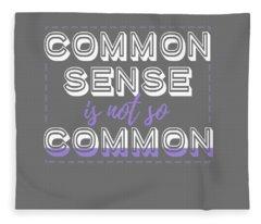 Common Sense Fleece Blanket