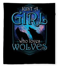 Cute Just A Girl Who Loves Wolves Lone Wolf Fleece Blanket