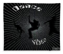 Dance Vibes Fleece Blanket