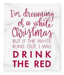 Drink The Red Fleece Blanket