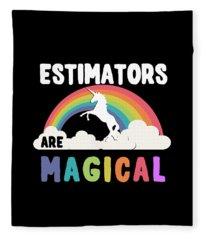 Estimators Are Magical Fleece Blanket